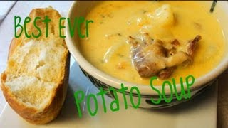 How To Make The Best Ever Potato Soup. Ever. Really. Ever. With Cookingandcrafting
