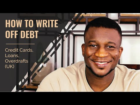 How To Write Off Debt – Credit Cards, Loans, Overdrafts (UK)