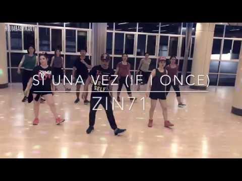 Zumba Fitness- Si Una Vez (If I Once) ZIN71 | Choreography by Zumba Fitness