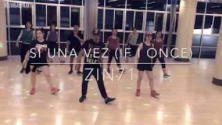 Zumba Fitness Si Una Vez (If I Once) ZIN71  Choreography by Zumba Fitness