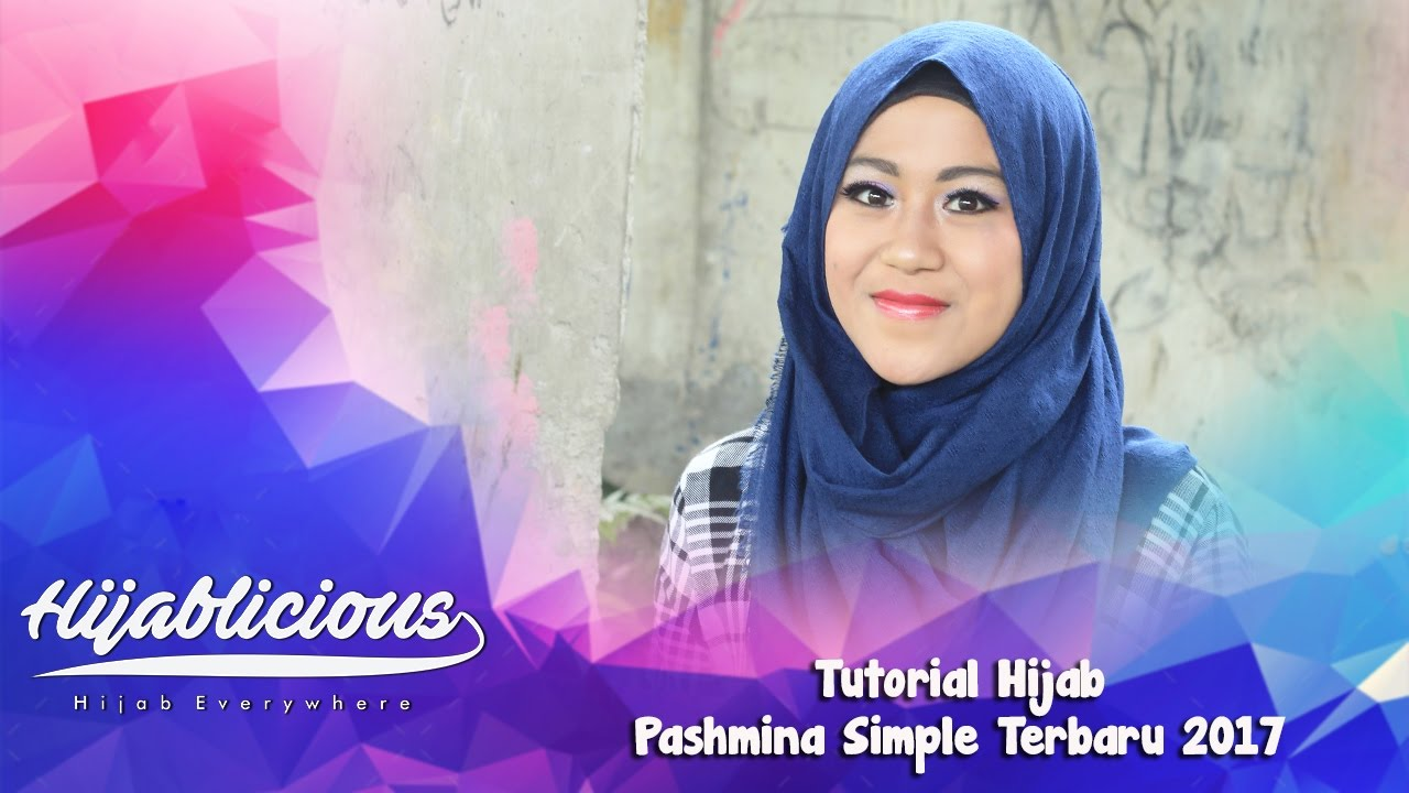 Tutorial Hijab Pashmina Simple 2017