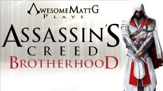 "Let's Play: Assassin's Creed: Brotherhood (004) ""False Wall of Failure"""