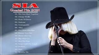 SIA Best Songs New Playlist 2020 -❤️🎵🎶 Greatest HIts Full Album Of SIA ~ Top Pop Hits