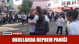 Okullarda deprem paniği