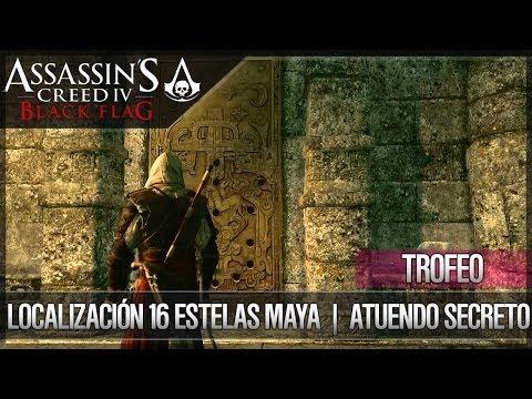 Assassin's Creed 4 Black Flag | ATUENDO SECRETO | Localización 16 Estelas Maya | Trofeo Asaltatumbas