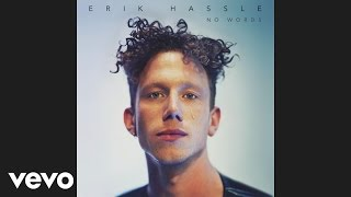 Erik Hassle - No Words (Audio)