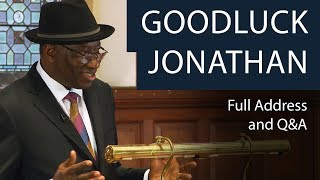 Goodluck Jonathan | Full Address & Q&A | Oxford Union
