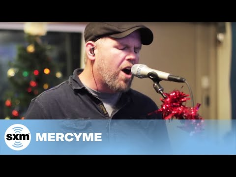 """MercyMe """"Christmastime Again"""" Live @ SiriusXM // The Message"""