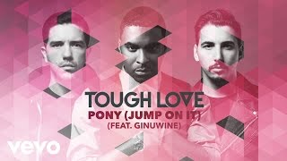 Tough Love - Pony (Jump On It) (Official Audio) ft. Ginuwine