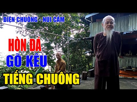 Ly Kỳ Hòn Đá Phát Ra Tiếng Chuông Ở Núi Cấm - Điện Chuông - Thất Sơn Huyền Bí