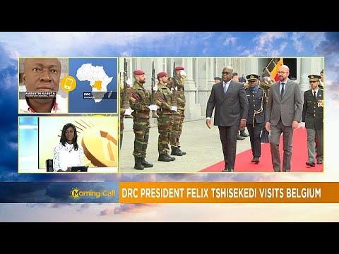 DRC: President Tshisekedi visit to Belgium [The Morning Call]