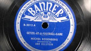 GETZEL AT A FOOTBALL GAME by Michel Rosenberg Yiddish Comedy Monologue
