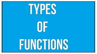 Explain The Different Types Of Functions  Maths Algebra