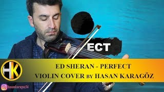 Ed Sheran - Perfect   Violin Cover By Hasan Karagöz