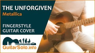 The Unforgiven  - Guitar Cover (Fingerstyle)