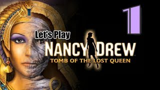 Nancy Drew 26: Tomb of the Lost Queen [01] w/YourGibs - EGYPTIAN TOMB ARRIVAL - OPENING - Part 1