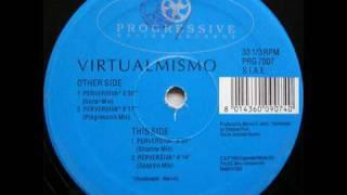 Virtualmismo - Perversiva (Spasmo mix)