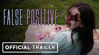 False Positive - Official Trailer (2021) Ilana Glazer, Pierce Brosnan, Sophia Bush