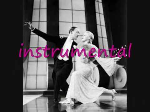 Fred Astaire, Cheek to Cheek.with lyrics