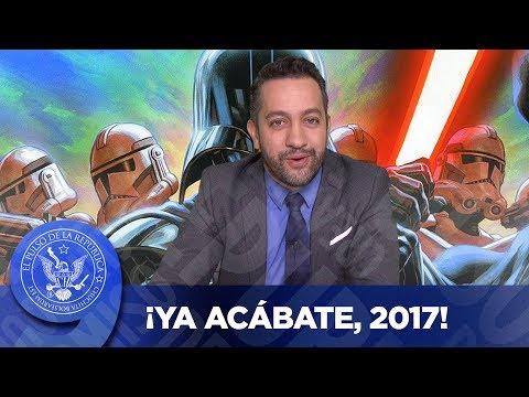 ¡YA ACÁBATE, 2017! - EL PULSO DE LA REPÚBLICA