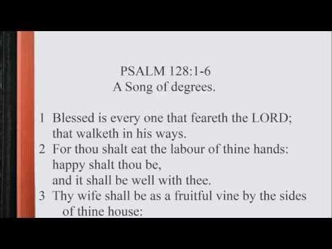 Psalm 128:1-6 ♩♫ KJV Scripture Song, Full Chapter
