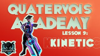 Quatervois Academy Lesson 9: Vainglory new hero Kinetic