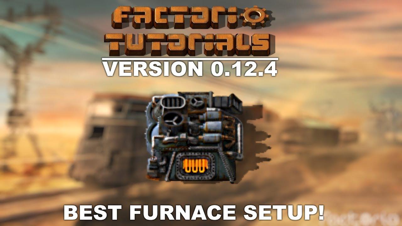 Factorio BEST Furnace Setup | Factorio Tutorials | 2016 - Version 0 12 4