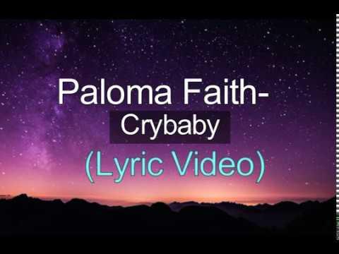 Paloma Faith - Crybaby Lyrics
