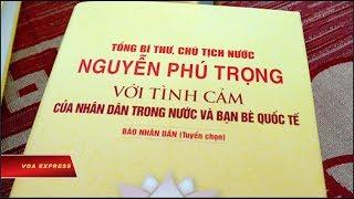 Truyền Hình VOA 21/6/19: Việt Nam Ra Mắt Sách Ca Ngợi Nguyễn Phú Trọng