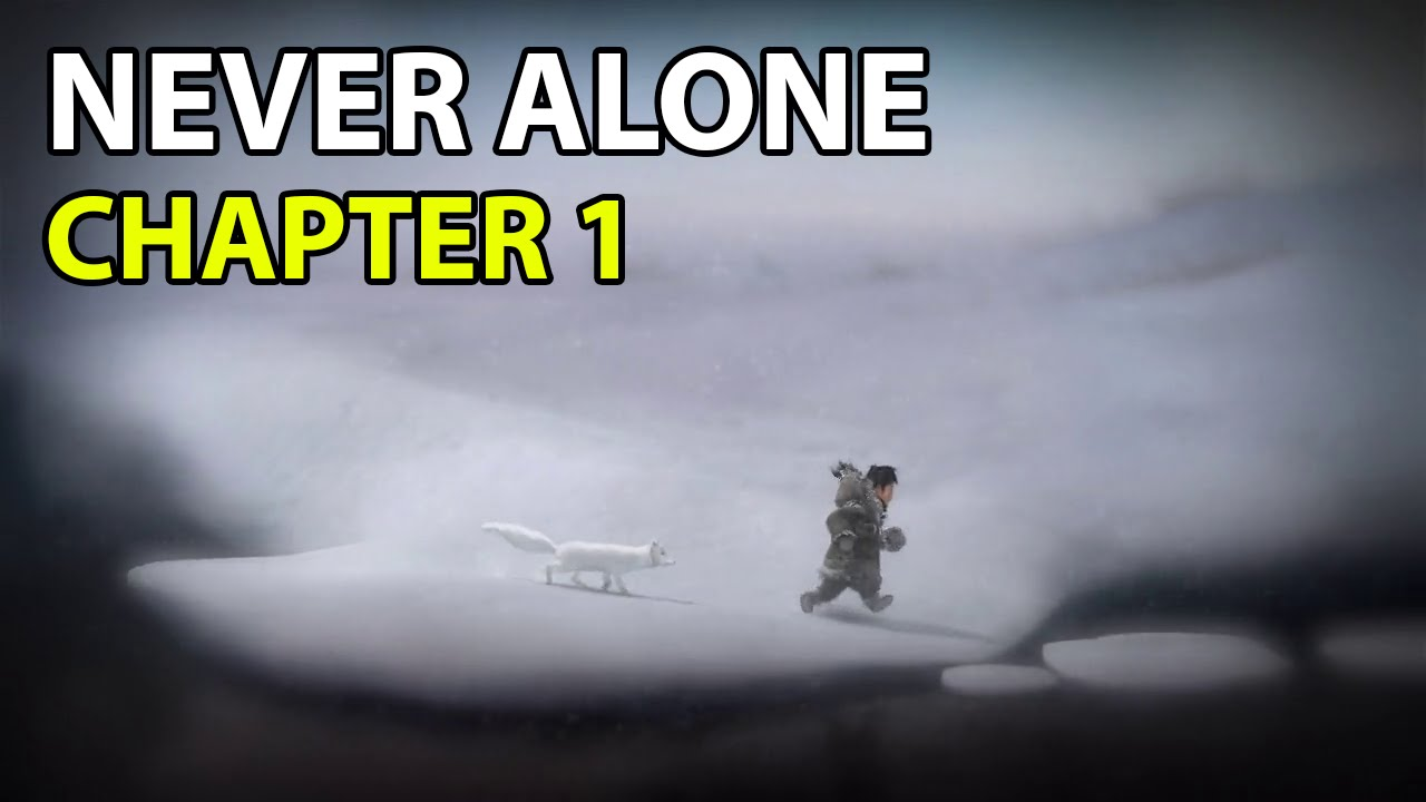 Never Alone - Chapter 1 - YouTube