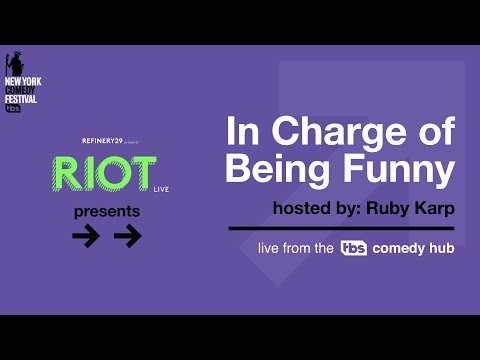"""Refinery29 x TBS Presents: """"In Charge of Being Funny"""" LIVE at the tbs COMEDY HUB from #NYCF"""