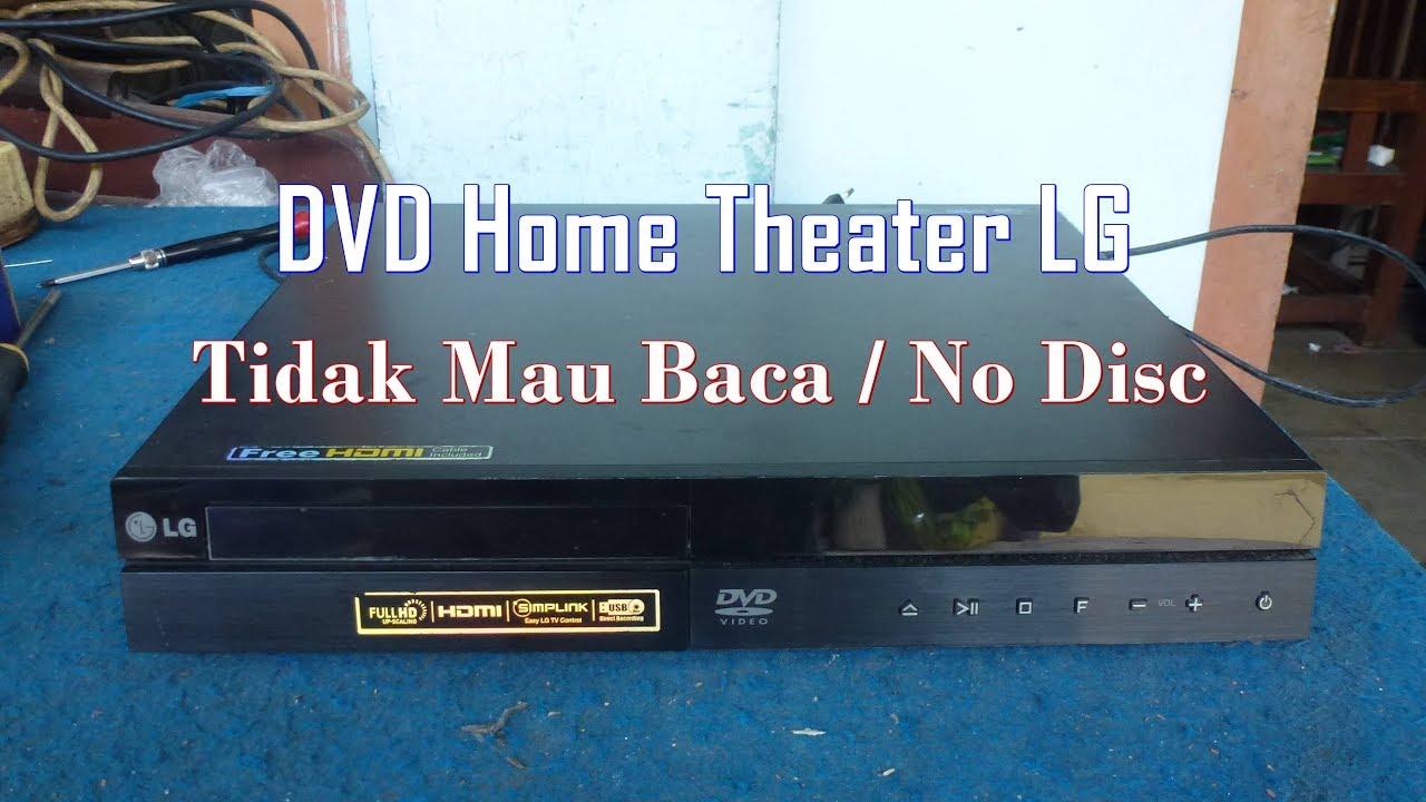 Memperbaiki Dvd Home Theater Lg Rusak Tidak Mau Baca No Disc Youtube