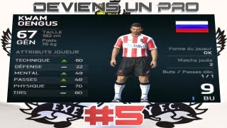 [fifa 14 - Be A Pro (kwam Oengus)] Ep. 5 - Exeter Sur Le Podium !