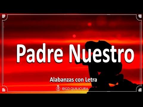 Padre Nuestro  - (Alabanza Con Letra)