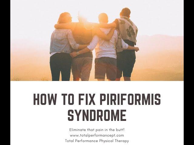 How to fix piriformis syndrome
