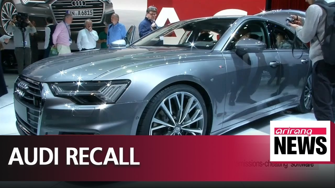 Germany Orders Global Recall Of Audi A A Models To Remove - Audi recall