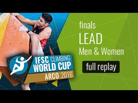 IFSC Climbing World Cup Arco 2016 - Lead - Finals - Men/Women