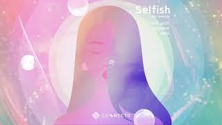 [CONECTD] Nitti Gritti & sogumm & Kaku - Selfish (feat. Jason Lee) (Official Lyric Visualizer)