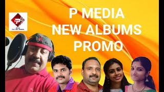 # OLANGAL / UPCOMING ALBUMS PROMO / P MEDIA PRESENTS..................