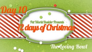 Twelve Days of Christmas - Day Ten - Pet Product TV - The Loving Bowl - Flat Faced Pet Bowls