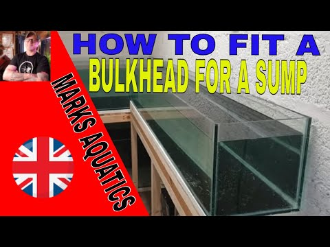 HOW TO FIT A BULKHEAD IN YOUR AQUARIUM.