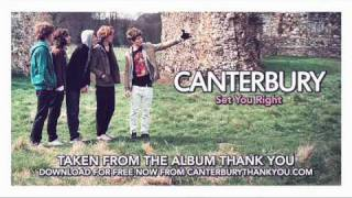 Canterbury - Set You Right