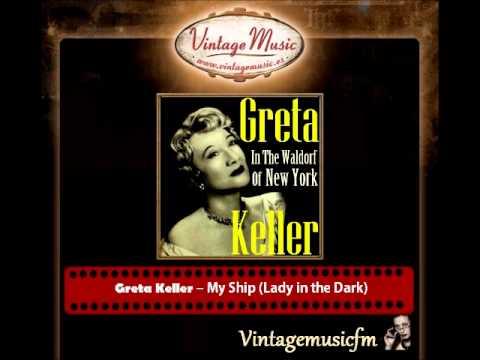 Greta Keller – My Ship (Lady in the Dark)