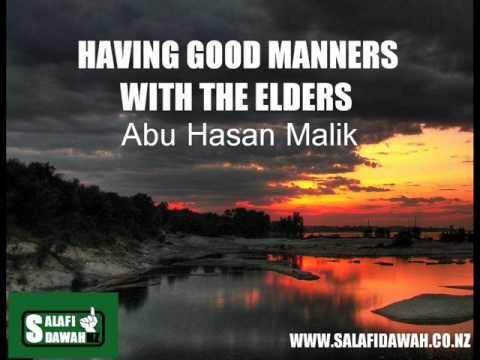 Having Good Manners With The Elders - Abul Hasan Malik