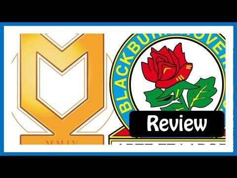 MK Dons vs Blackburn Rovers (1-2) | Review | 2nd April 2018