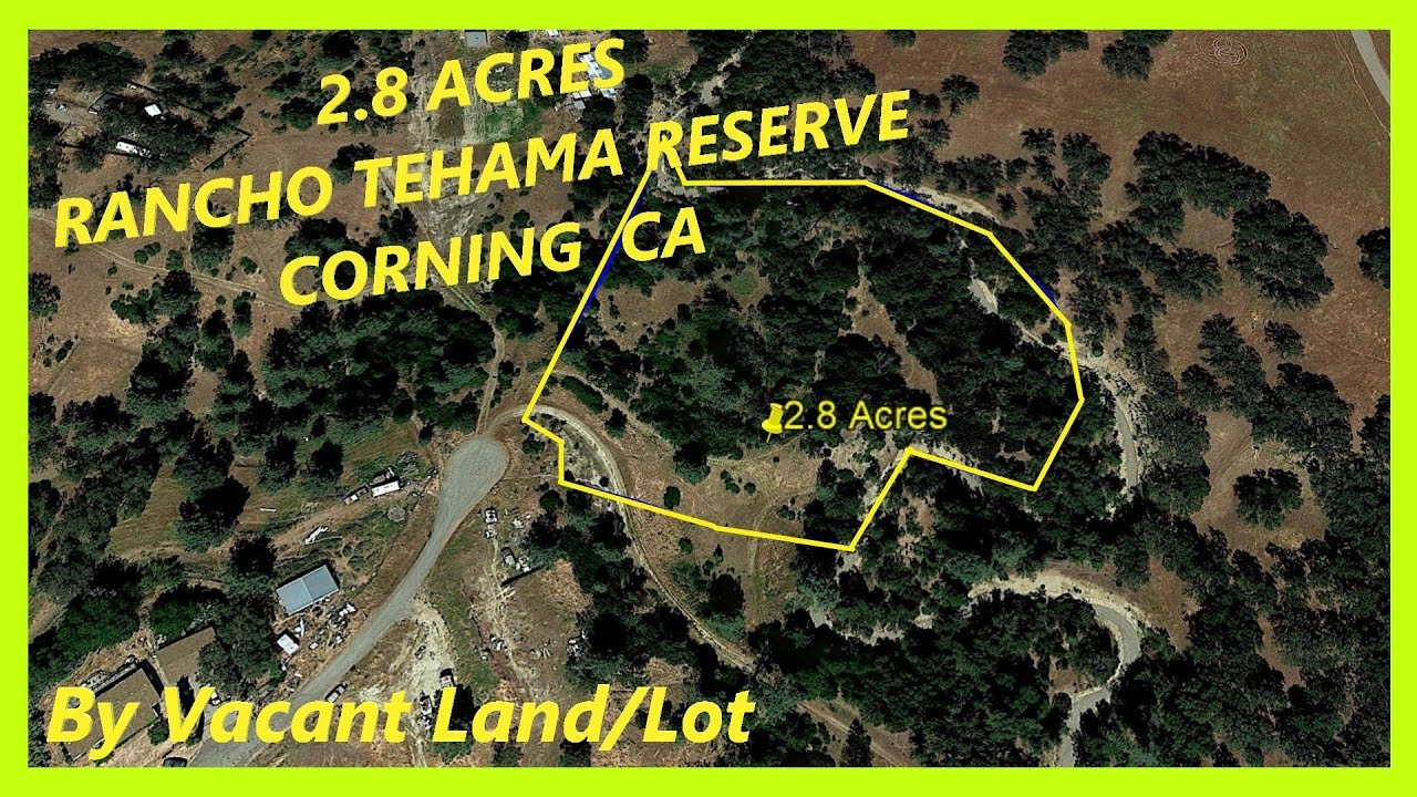 Land for sale in Corning CA - 2.8 Acres with a seasonal creek in Corning, Tehama county, California