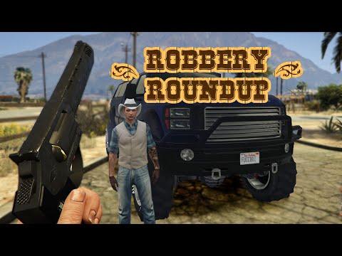 The Redneck Robbery Roundup!