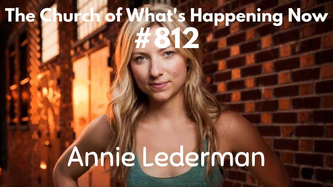 The Church: #812 - Annie Lederman