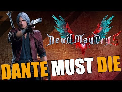Devil May Cry 5 ( DANTE MUST DIE VERY HARD ) FINAL