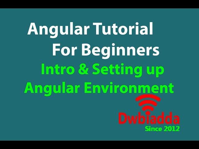 Setting up angular cli environment | Intro to Angular